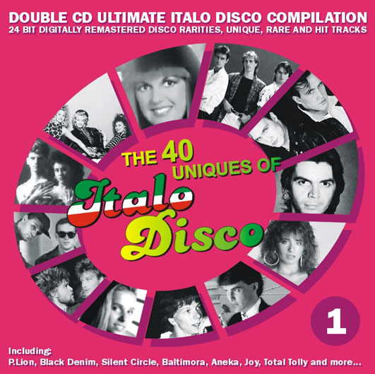 The 40 Uniques Of Italo Disco