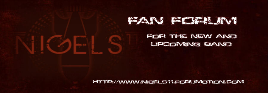 NIGELS11 FAN FORUM BOARD INDEX