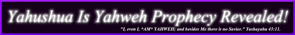 Yahweh Is Prophecy Revealed