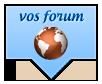 Vos Forums
